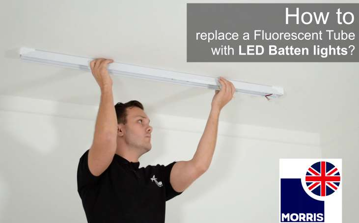 How To Replace a Fluorescent Tube with LED Batten lights?